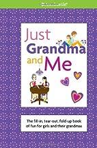 Just Grandma and Me (American Girl) by Trula…
