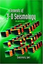 Elements of 3-D Seismology by Christopher…