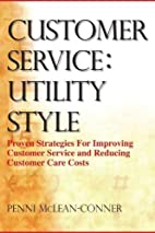 Customer Service: Utility Style by Penni…