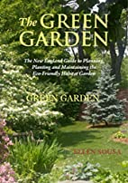 The Green Garden: A New England Guide to…