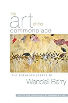 The Art of the Commonplace: The Agrarian…