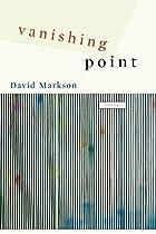 Vanishing Point: A Novel by David Markson