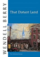 That Distant Land: The Collected Stories by…