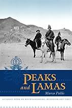 Peaks and lamas by Marco Pallis
