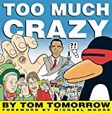 Tomorrow, Tom: Too Much Crazy