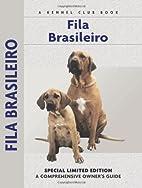 Fila Brasileiro: A Comprehensive Owner's…