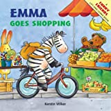 Volker, Kerstin: Emma Goes Shopping