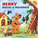 Volker, Kerstin: Henry Builds a Tree House