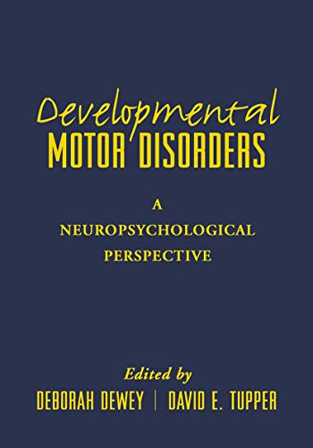 developmental-motor-disorders-a-neuropsychological-perspective-the-science-and-practice-of-neuropsychology