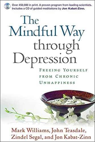 the-mindful-way-through-depression-freeing-yourself-from-chronic-unhappiness-book-cd