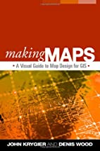 Making Maps: A Visual Guide to Map Design…