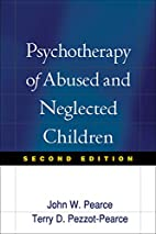 Psychotherapy of Abused and Neglected…