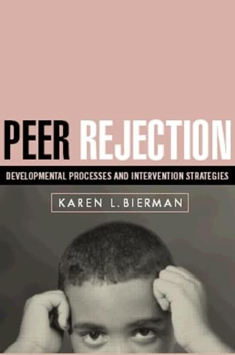 peer-rejection-developmental-processes-and-intervention-strategies-the-guilford-series-on-social-and-emotional-development