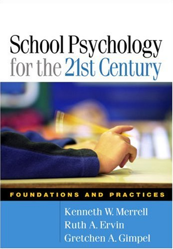 school-psychology-for-the-21st-century-foundations-and-practices