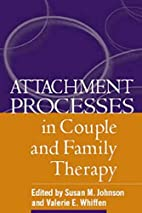 Attachment Processes in Couple and Family…