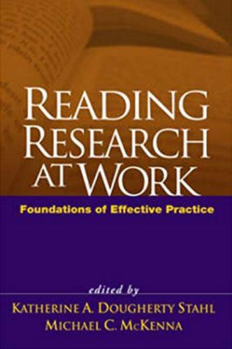 reading-research-at-work-foundations-of-effective-practice