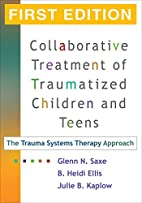Collaborative Treatment of Traumatized…