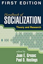 Handbook of Socialization: Theory and…