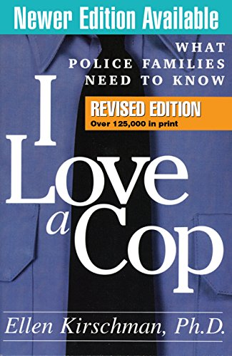 i-love-a-cop-revised-edition-what-police-families-need-to-know