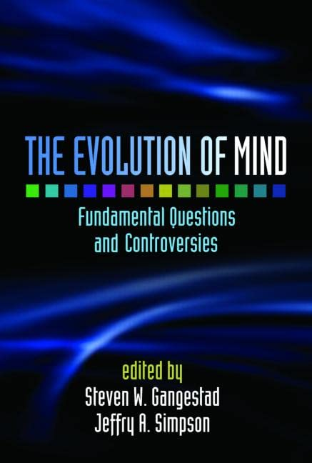 the-evolution-of-mind-fundamental-questions-and-controversies