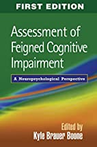 Assessment of Feigned Cognitive Impairment:…