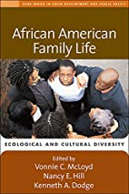 African American Family Life: Ecological and…
