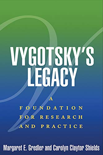 vygotskys-legacy-a-foundation-for-research-and-practice