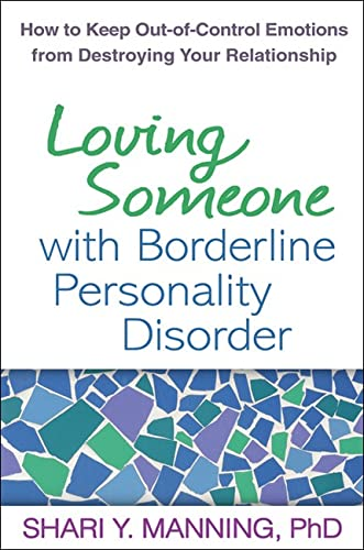 loving-someone-with-borderline-personality-disorder-how-to-keep-out-of-control-emotions-from-destroying-your-relationship