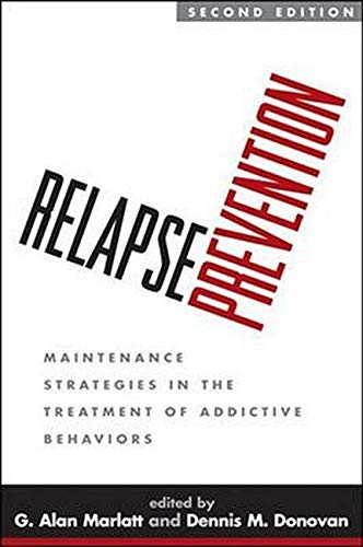 relapse-prevention-second-edition-maintenance-strategies-in-the-treatment-of-addictive-behaviors
