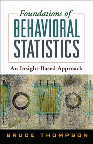 foundations-of-behavioral-statistics-an-insight-based-approach