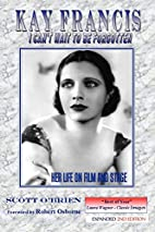 Kay Francis: I Can't Wait to be…