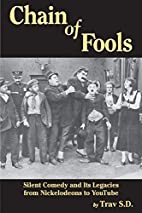 Chain of Fools - Silent Comedy and Its…