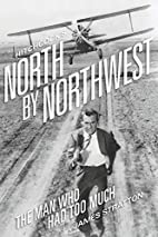 Hitchcock's North by Northwest: The Man Who…