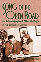 Song of the Open Road: An Autobiography and…