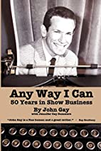 Any Way I Can - Fifty Years in Show Business…