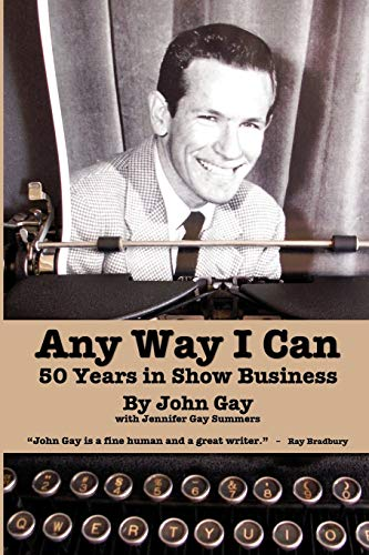 any-way-i-can-fifty-years-in-show-business