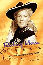 Rocking Horse - A Personal Biography of…