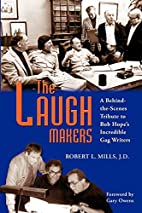 THE LAUGH MAKERS: A Behind-the-Scenes…