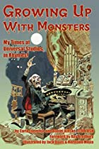 Growing Up With Monsters by Carla Laemmle