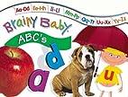 Brainy Baby : ABC's by Edith Reynolds