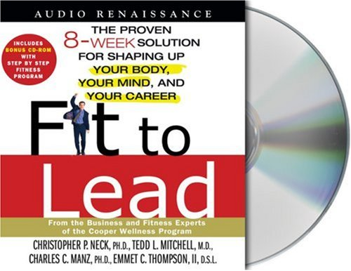 fit-to-lead-the-proven-8-week-solution-for-shaping-up-your-body-your-mind-and-your-career