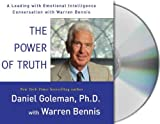 Goleman, Daniel: The Power of Truth: A Leading with Emotional Intelligence Conversation with Warren Bennis