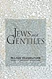 Himmelfarb, Gertrude: Jews & Gentiles