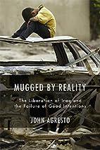 Mugged by Reality: The Liberation of Iraq…
