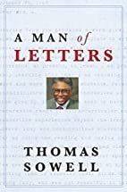 A Man of Letters by Thomas Sowell