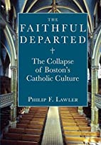 The faithful departed : the collapse of…
