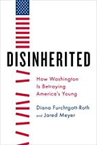 Disinherited: How Washington Is Betraying…