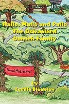 Hallo, Mallo and Pallo: The Ostracized…