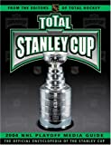 National Hockey League: Total Stanley Cup: 2004 Playoff Media Guide