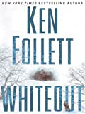 Follett, Ken: Whiteout